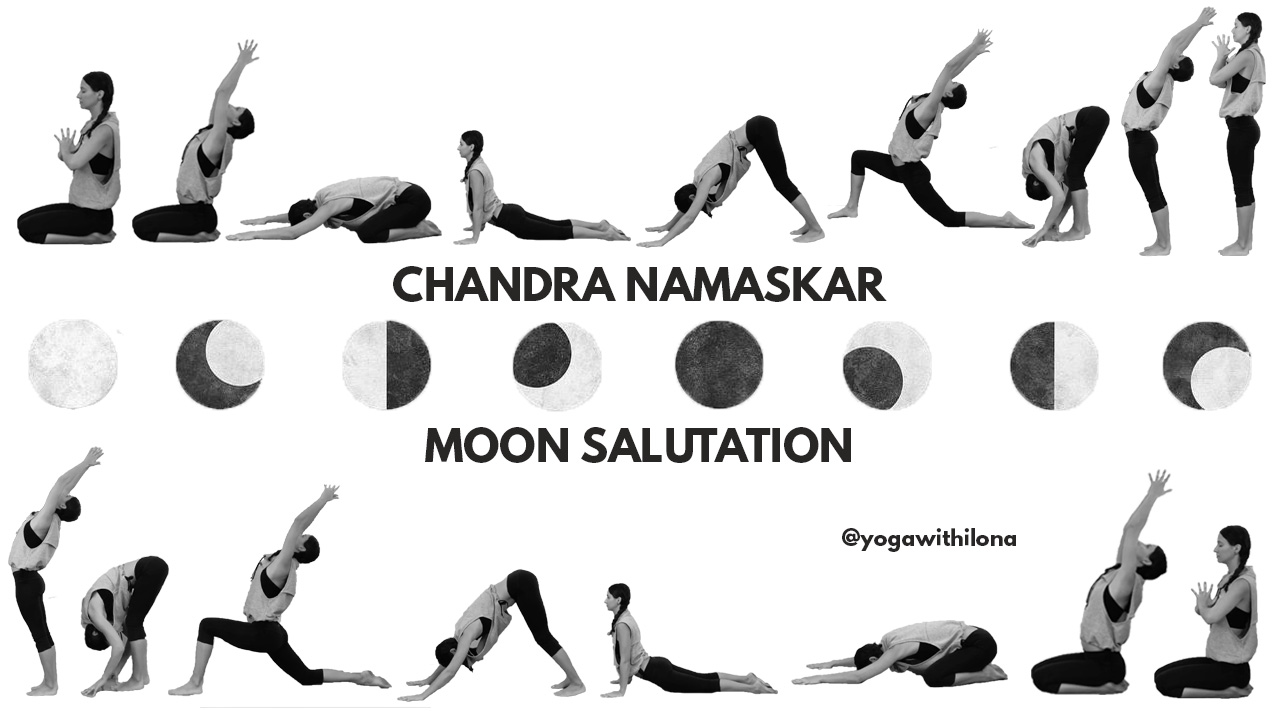 Chandra Namaskar Moon Salutation Yoga With Ilona