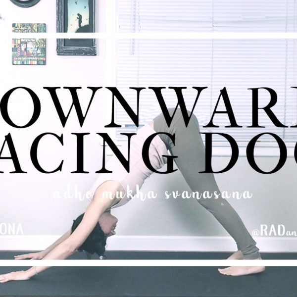 Downward Facing Dog | Adho Mukha Svanasana