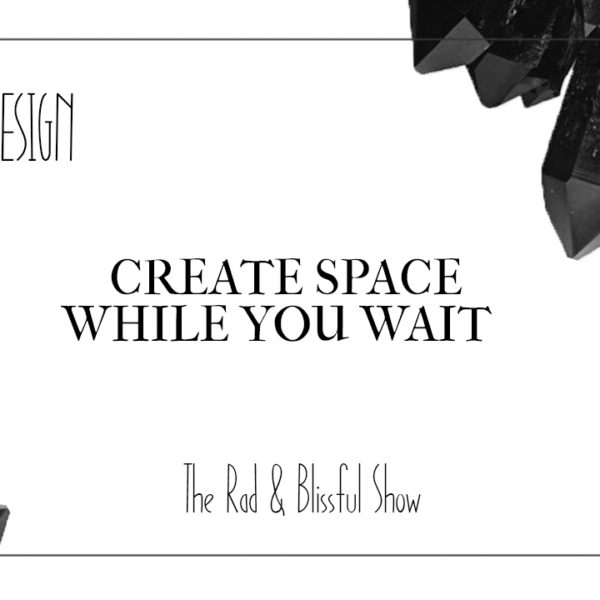 Create Space While You WAIT | Human Design